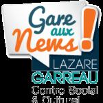 Gare aux News. Le Journal du Centre Social et Culturel Lazare Garreau (Lille Sud)