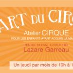 Atelier Cirque circo-motricité - Centre Social et Culturel Lazare Garreau Lille Sud