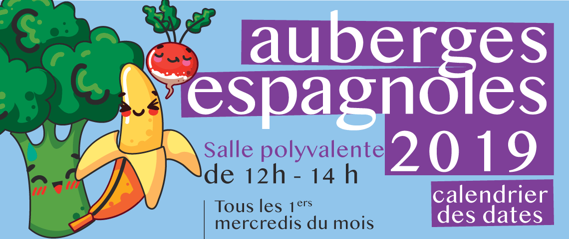 Auberge Espagnoles 2019